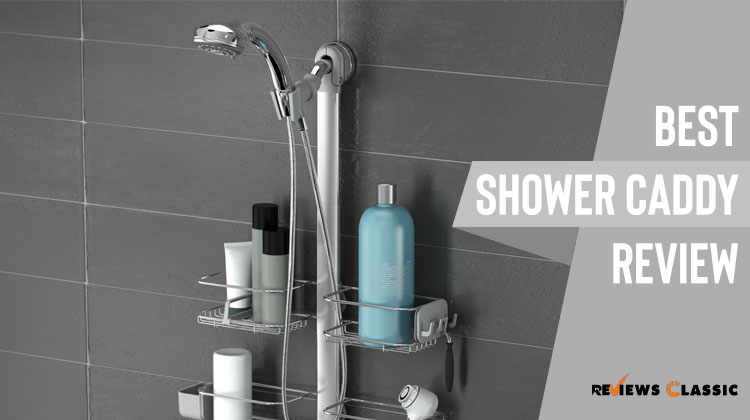 Best shower Caddy Review